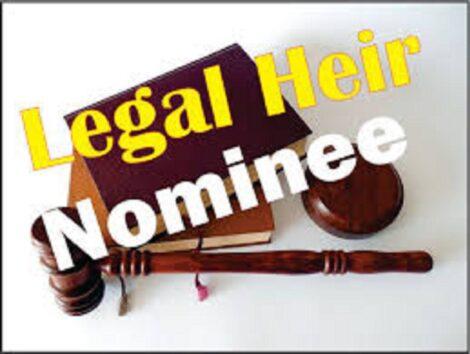 Legal heir nominee